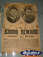 Reward Poster at Ned Kelly Blacksmith Shop in Jerilderie . . . CLICK TO ENLARGE