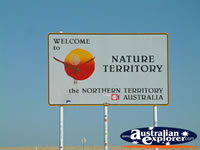 Northern Territory Border Sign . . . CLICK TO ENLARGE