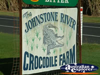 Innisfail Johnstone River Croc Farm Sign . . . CLICK TO ENLARGE